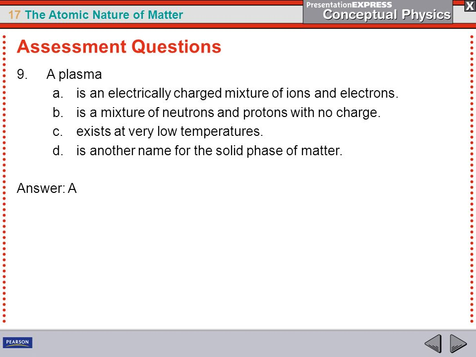 Assessment Questions A plasma