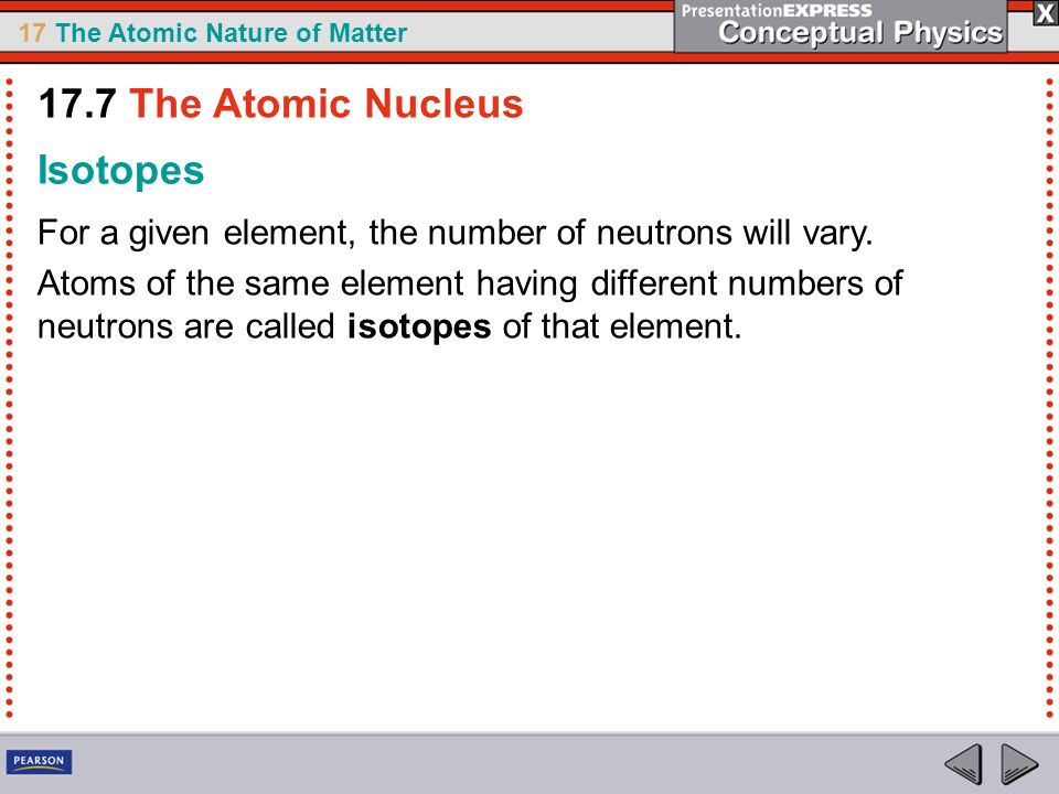 17.7 The Atomic Nucleus Isotopes