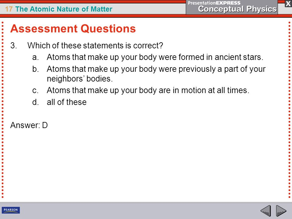 Assessment Questions Which of these statements is correct