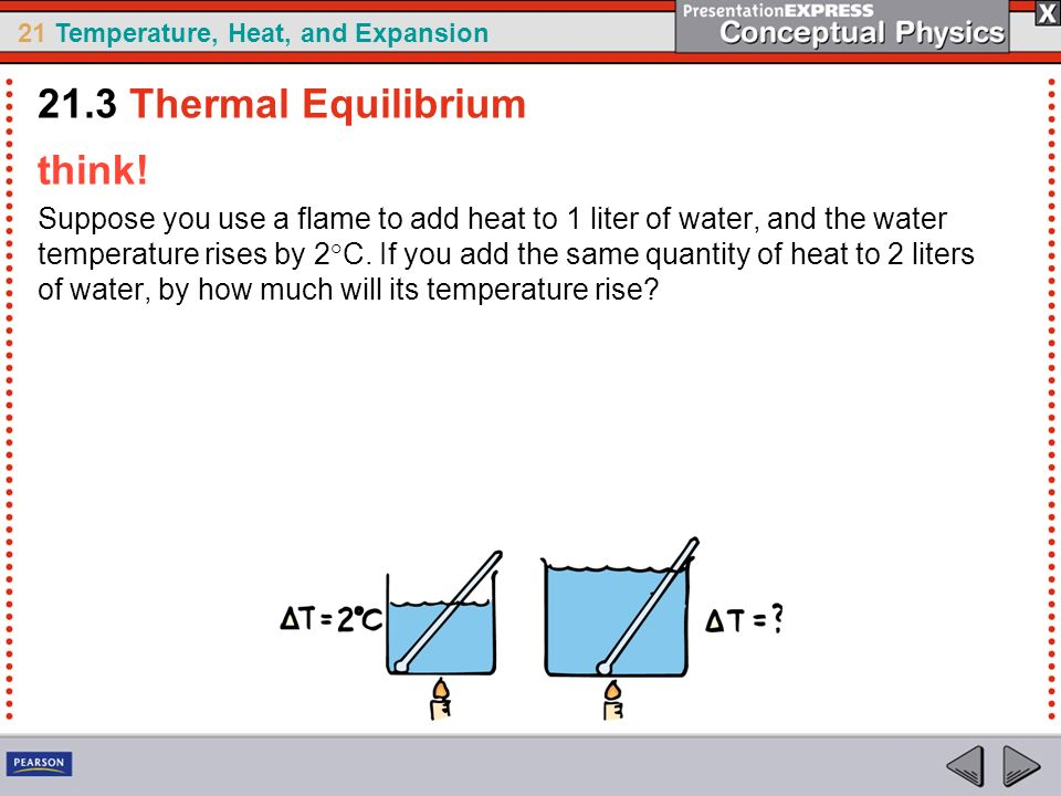 21.3 Thermal Equilibrium think!