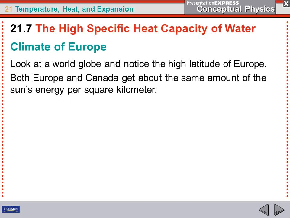 21.7 The High Specific Heat Capacity of Water