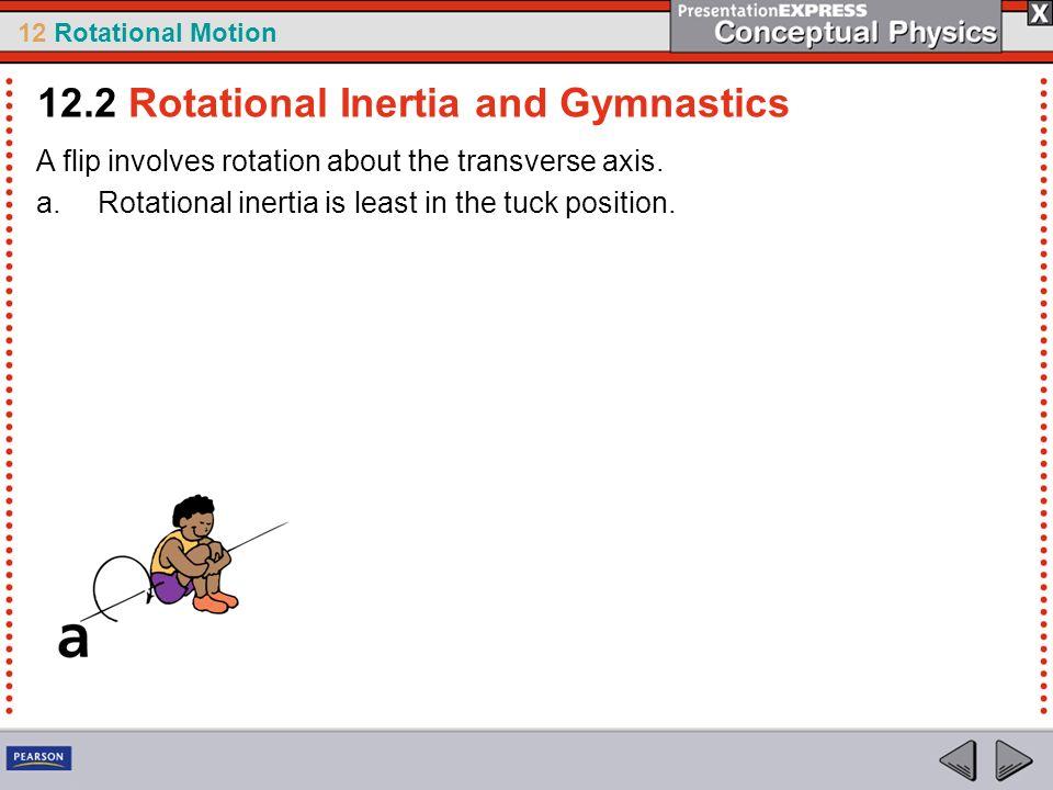 12.2 Rotational Inertia and Gymnastics
