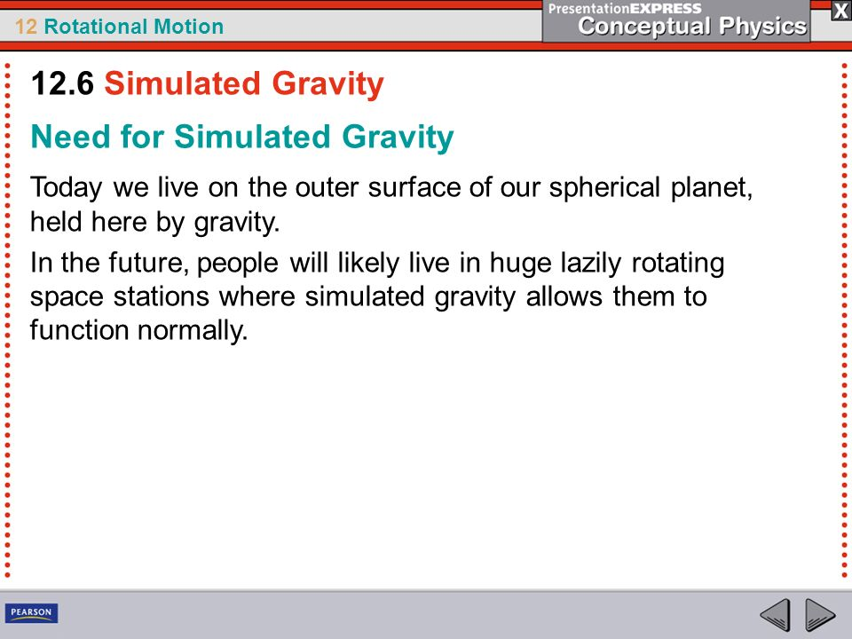 Need for Simulated Gravity