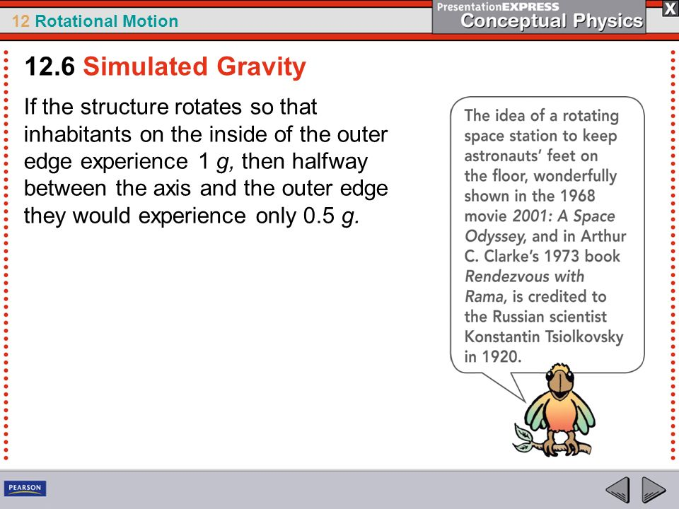 12.6 Simulated Gravity