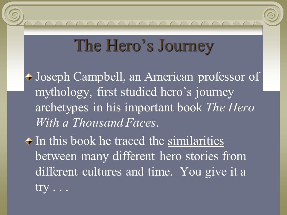the definition of a hero in the hero with a thousand faces by joseph cambell Campbell's magnum opus is his book the hero with a thousand faces (1949) in the 2000 documentary joseph campbell: a hero's journey.