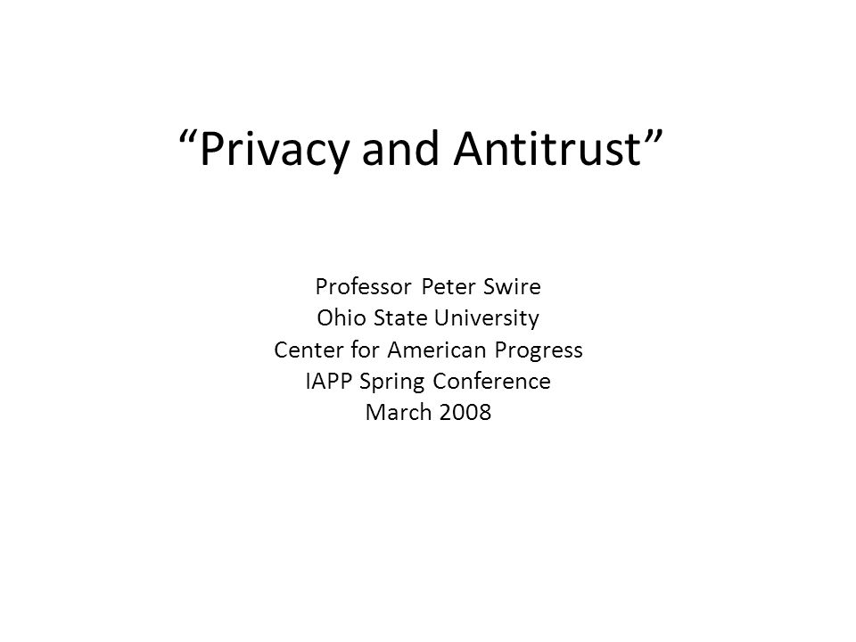 Privacy and Antitrust