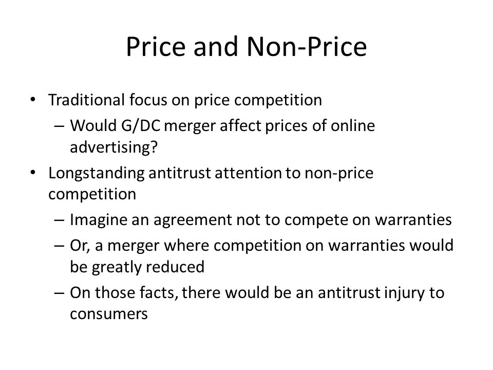 Price and Non-Price Traditional focus on price competition