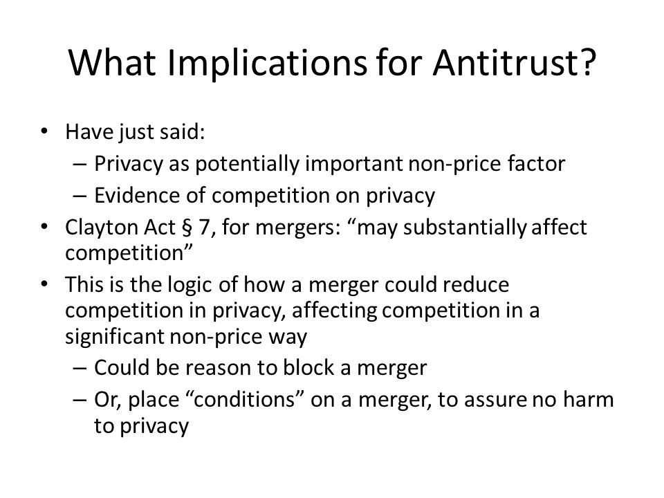 What Implications for Antitrust