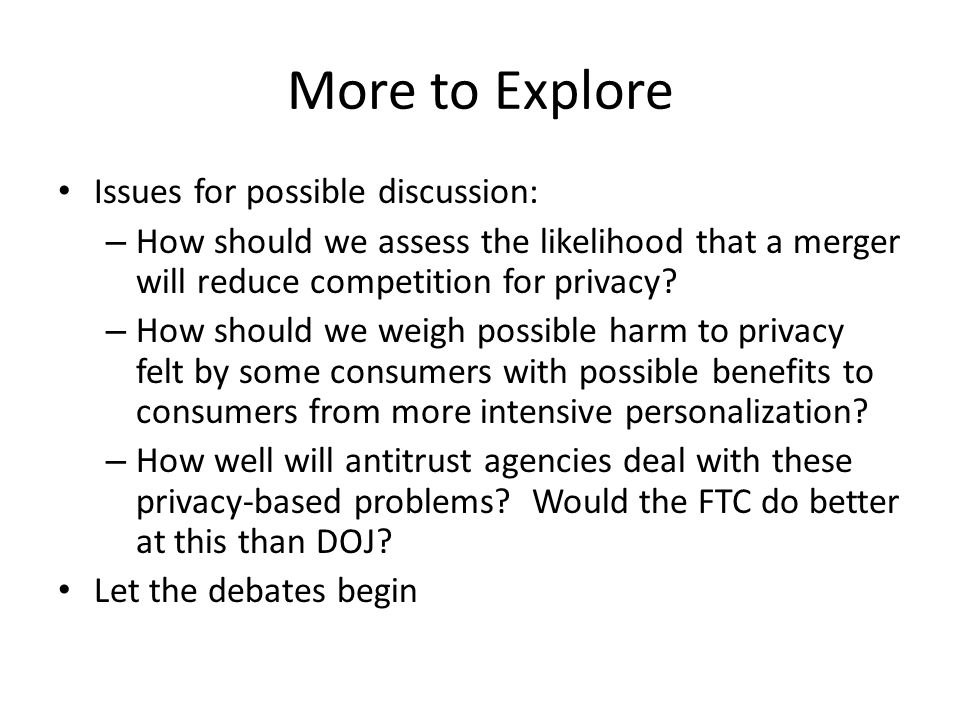 More to Explore Issues for possible discussion: