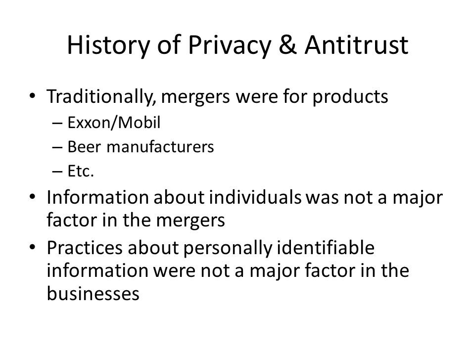 History of Privacy & Antitrust