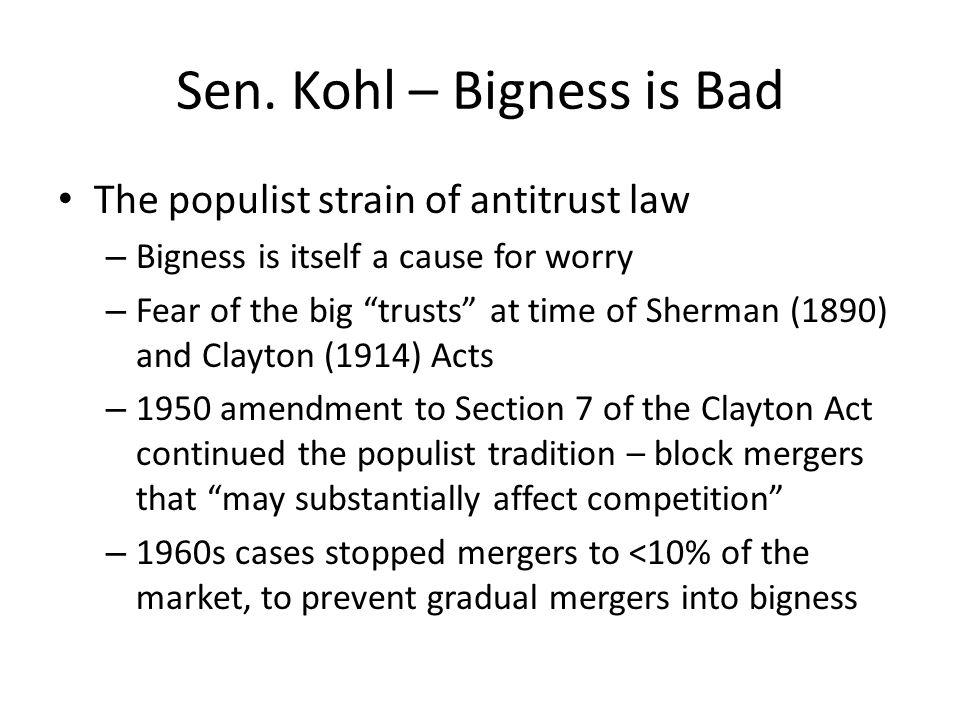 Sen. Kohl – Bigness is Bad