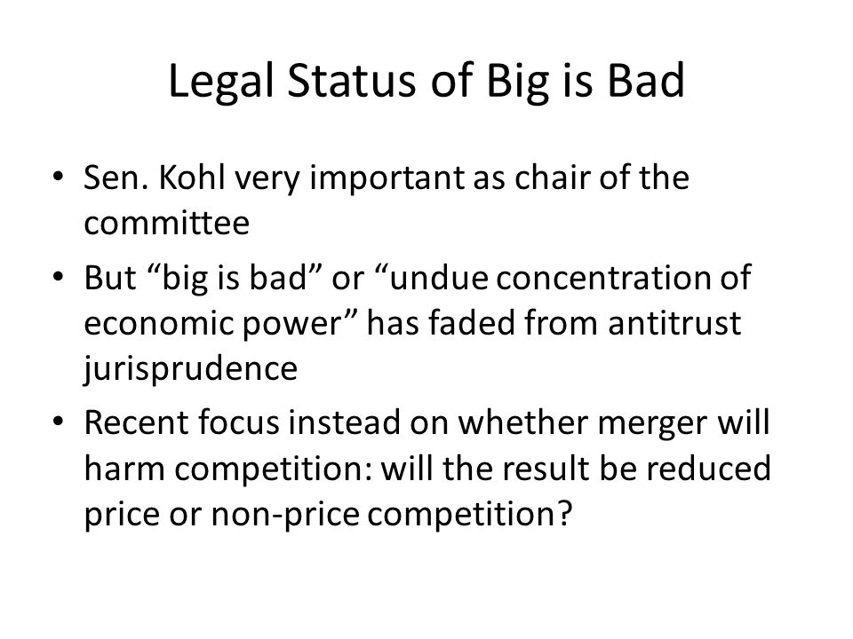 Legal Status of Big is Bad