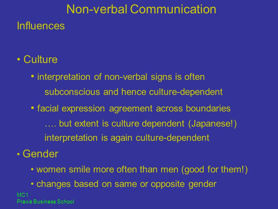 verbal non verbal communication across cultures Similar across cultures are expressions (=contradiction between vocal tone and verbal for a discussion of the advantages of nonverbal communication.