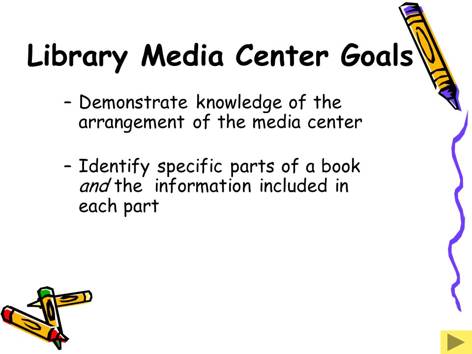 Library Media Center Goals