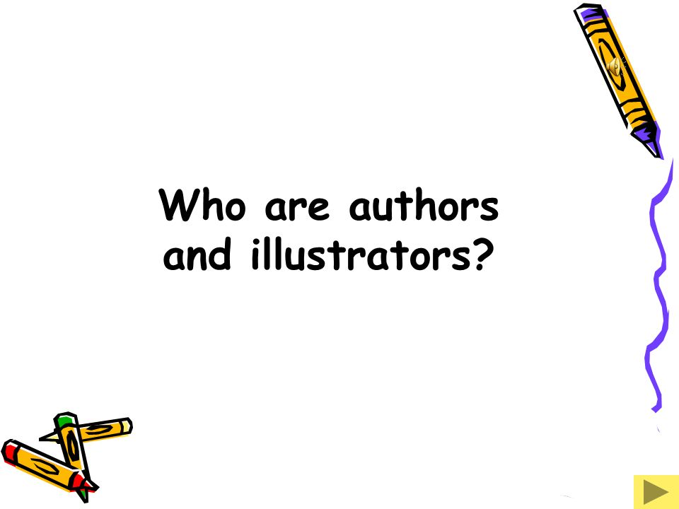 Who are authors and illustrators