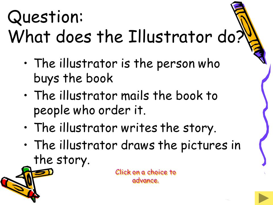 Question: What does the Illustrator do