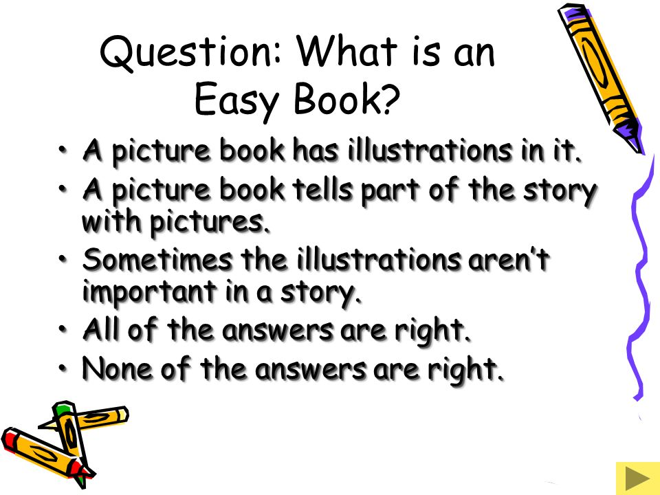 Question: What is an Easy Book