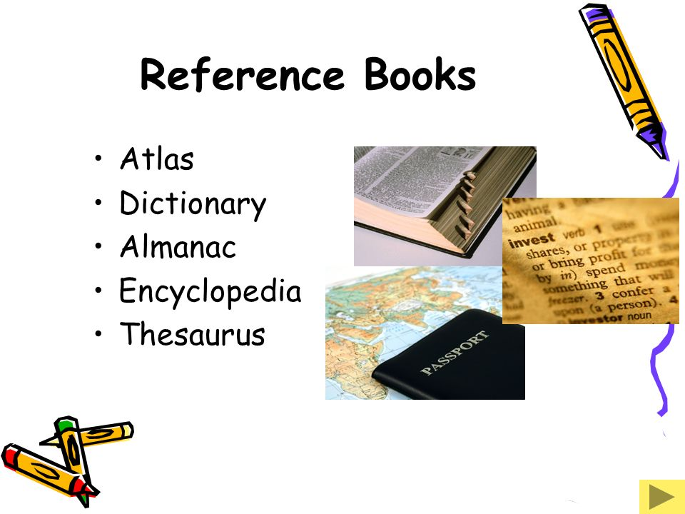 Reference Books Atlas Dictionary Almanac Encyclopedia Thesaurus