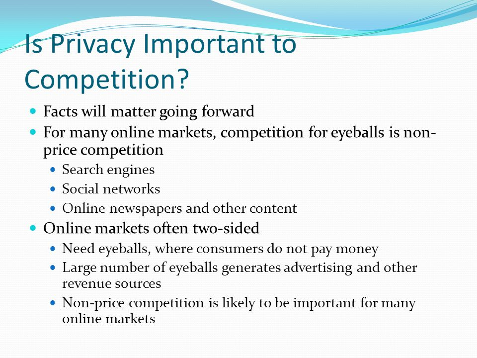 Is Privacy Important to Competition