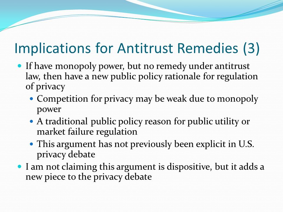 Implications for Antitrust Remedies (3)