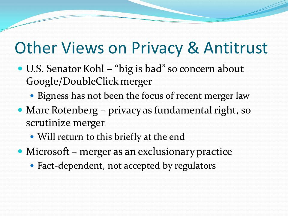 Other Views on Privacy & Antitrust