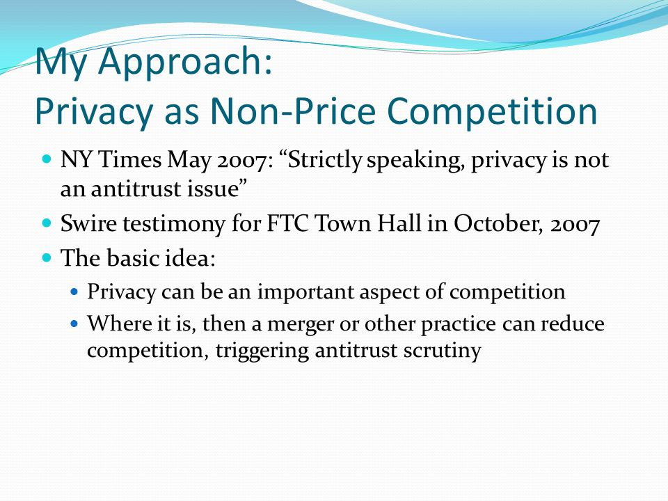 My Approach: Privacy as Non-Price Competition
