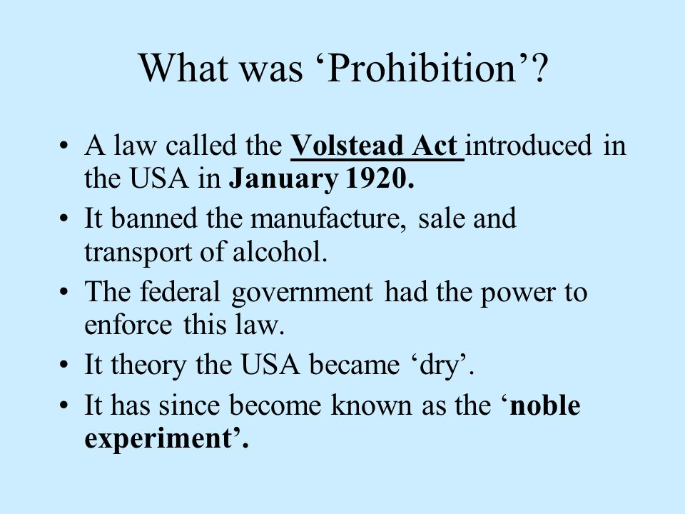 What was 'Prohibition'
