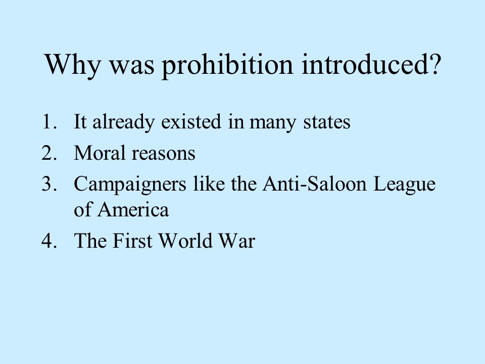 Why was prohibition introduced