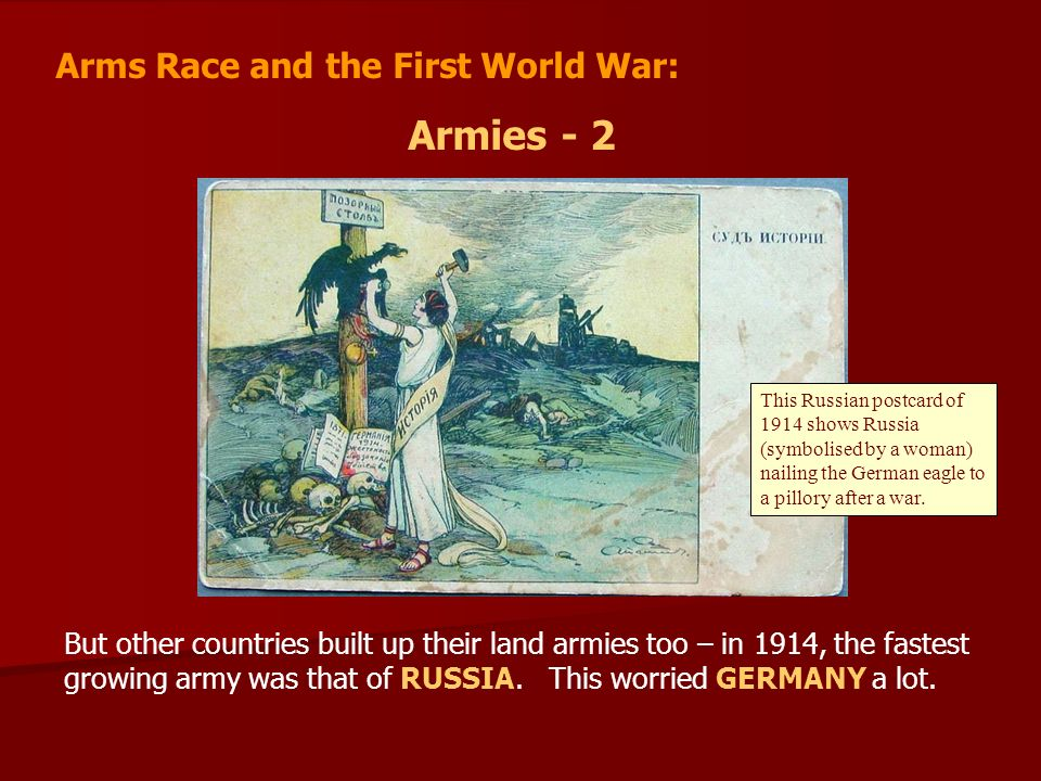 Armies - 2 Arms Race and the First World War: