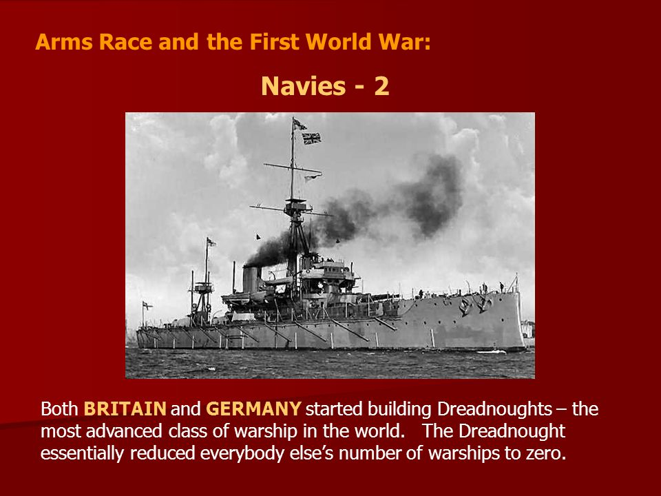 Navies - 2 Arms Race and the First World War: