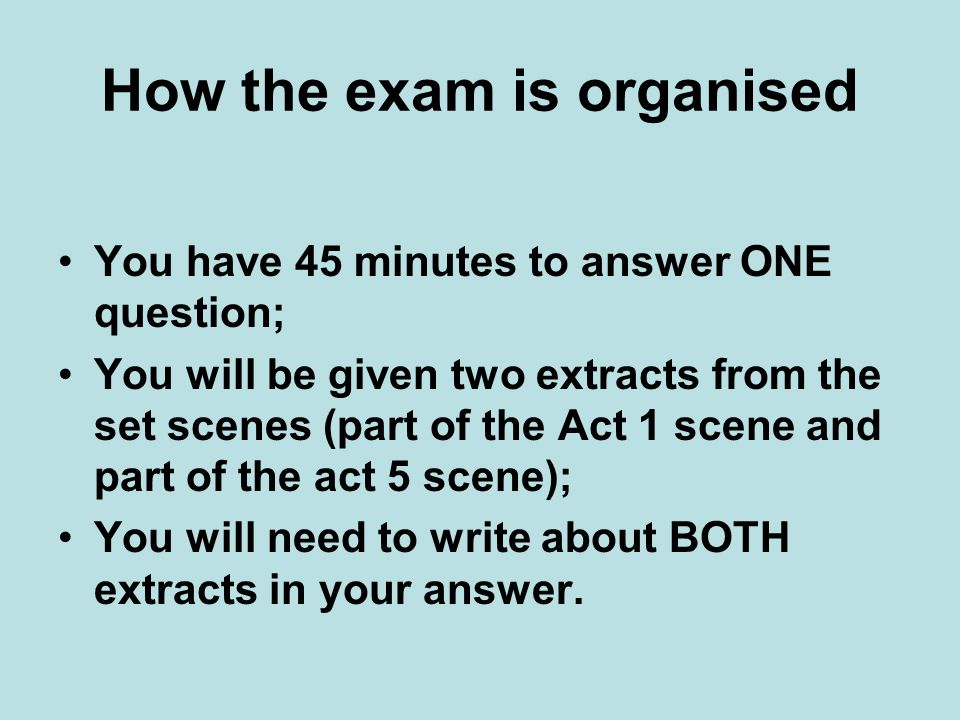 How the exam is organised