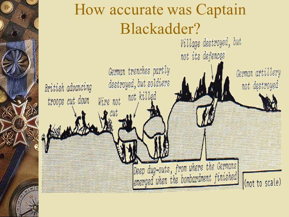 How accurate was Captain Blackadder