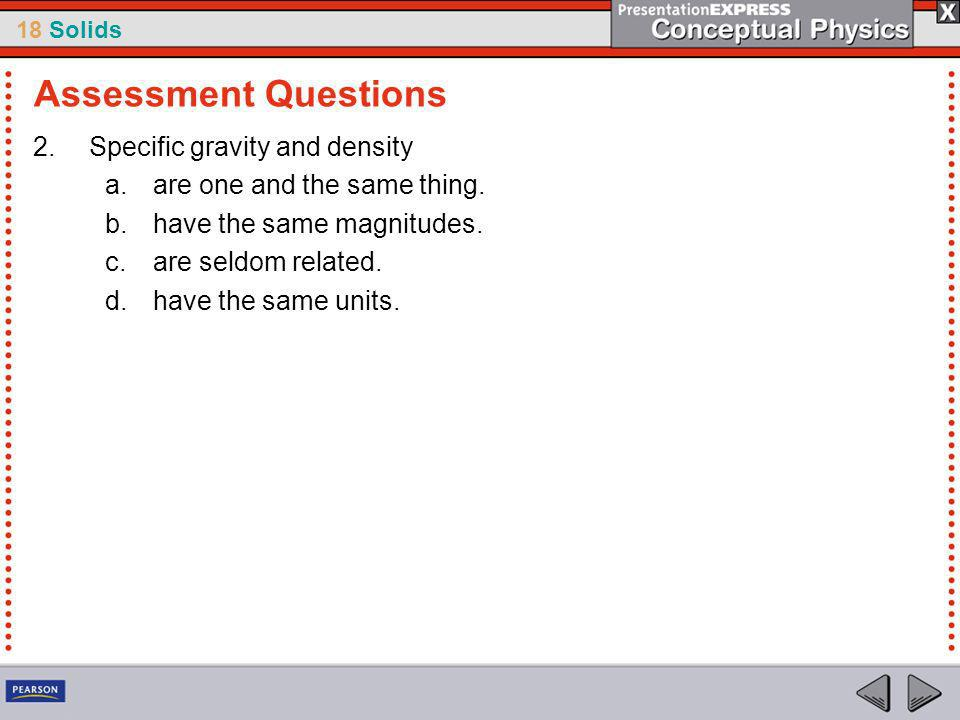 Assessment Questions Specific gravity and density