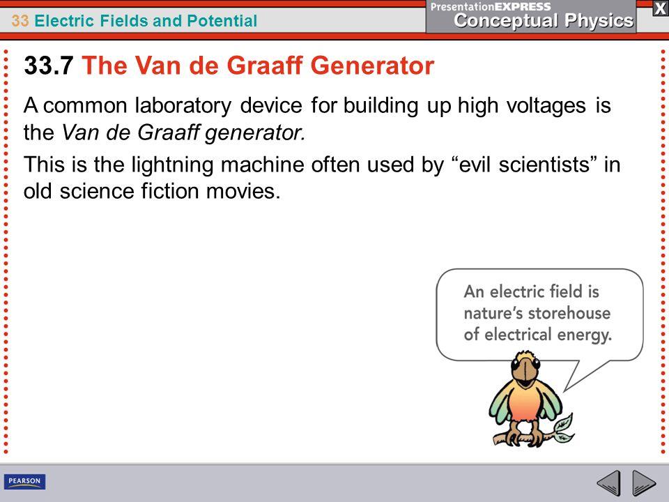 33.7 The Van de Graaff Generator
