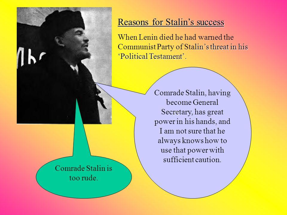 Comrade Stalin is too rude.