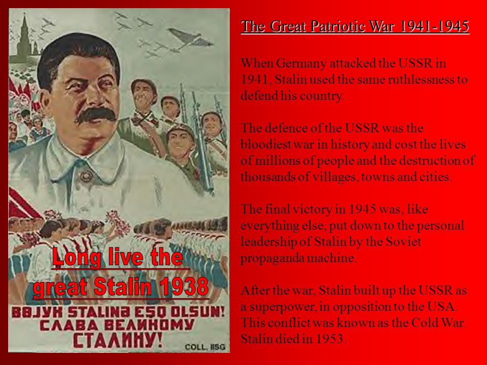Long live the great Stalin 1938 The Great Patriotic War 1941-1945