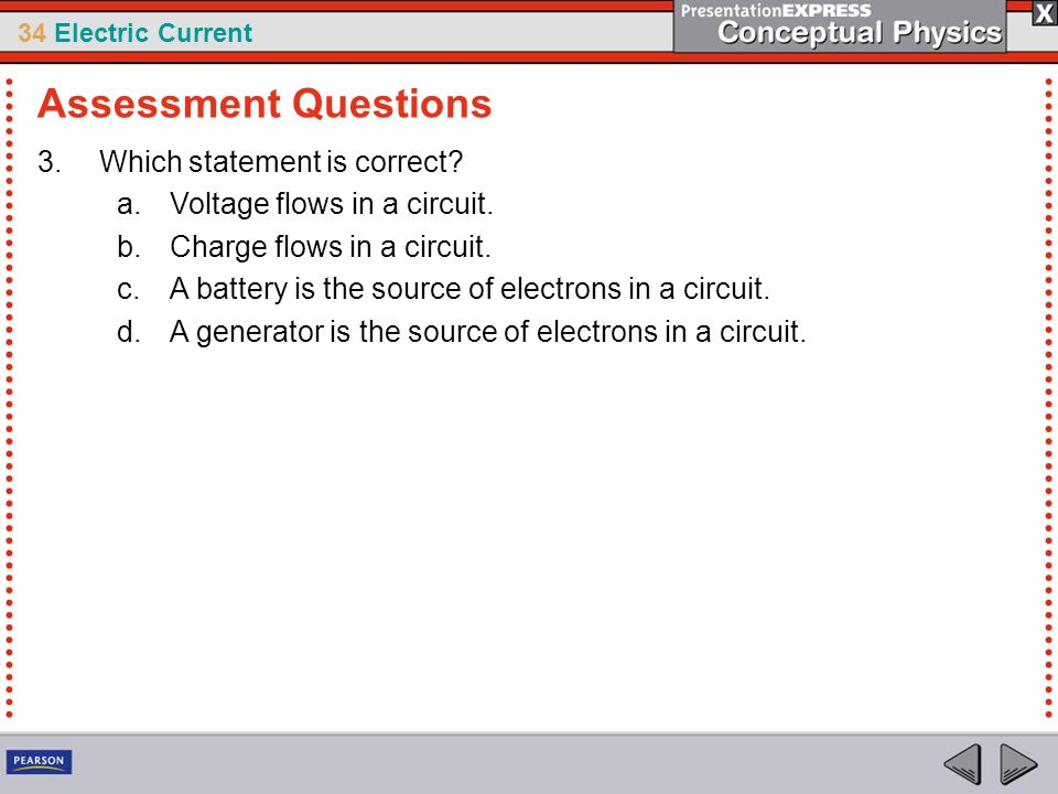 Assessment Questions Which statement is correct