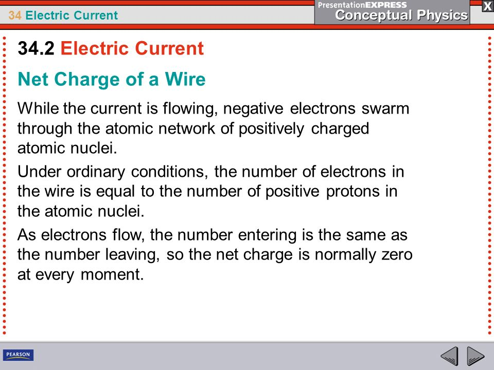 34.2 Electric Current Net Charge of a Wire