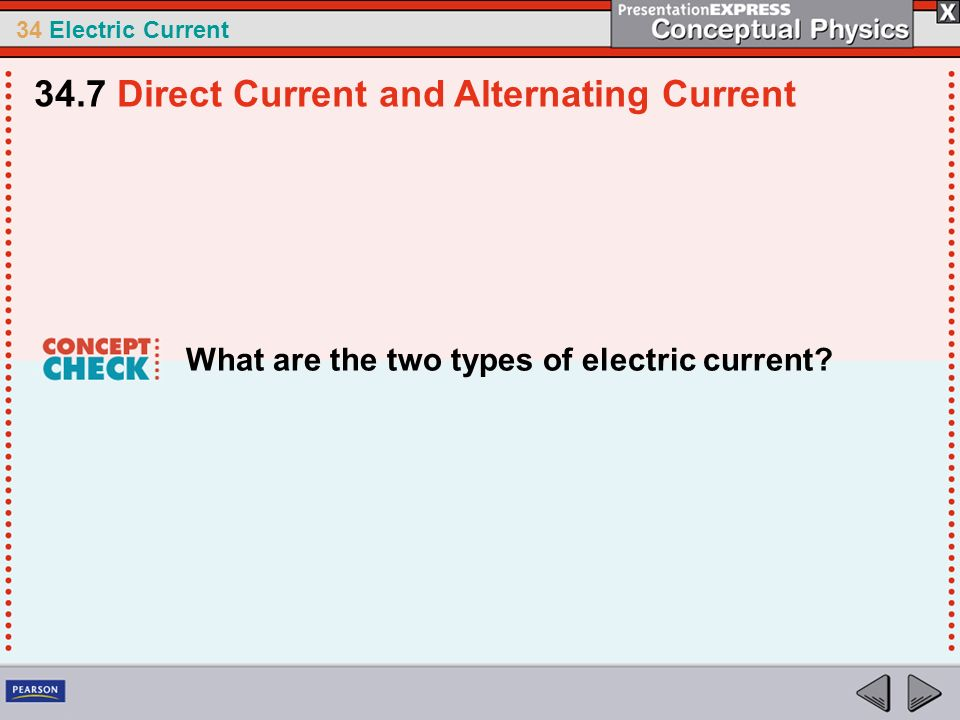 34.7 Direct Current and Alternating Current