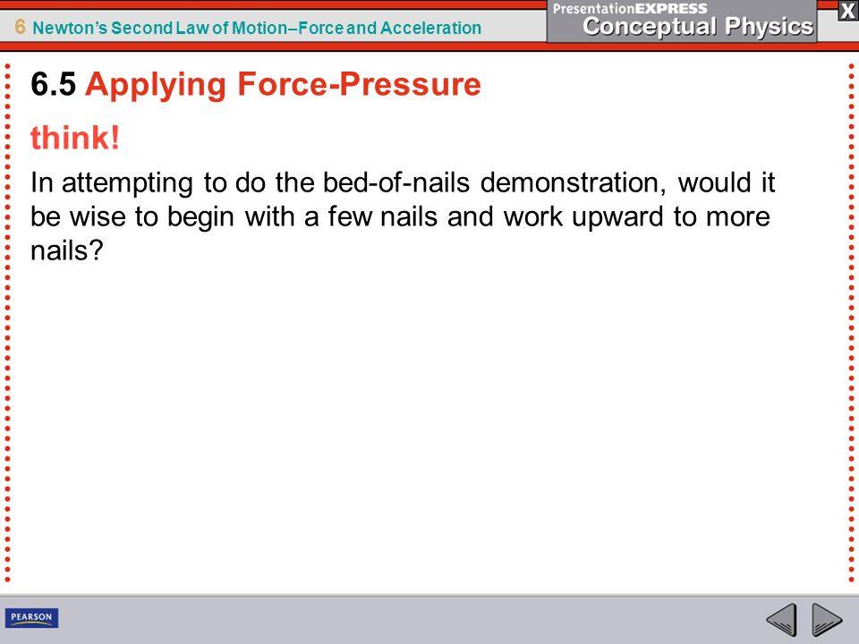 6.5 Applying Force-Pressure