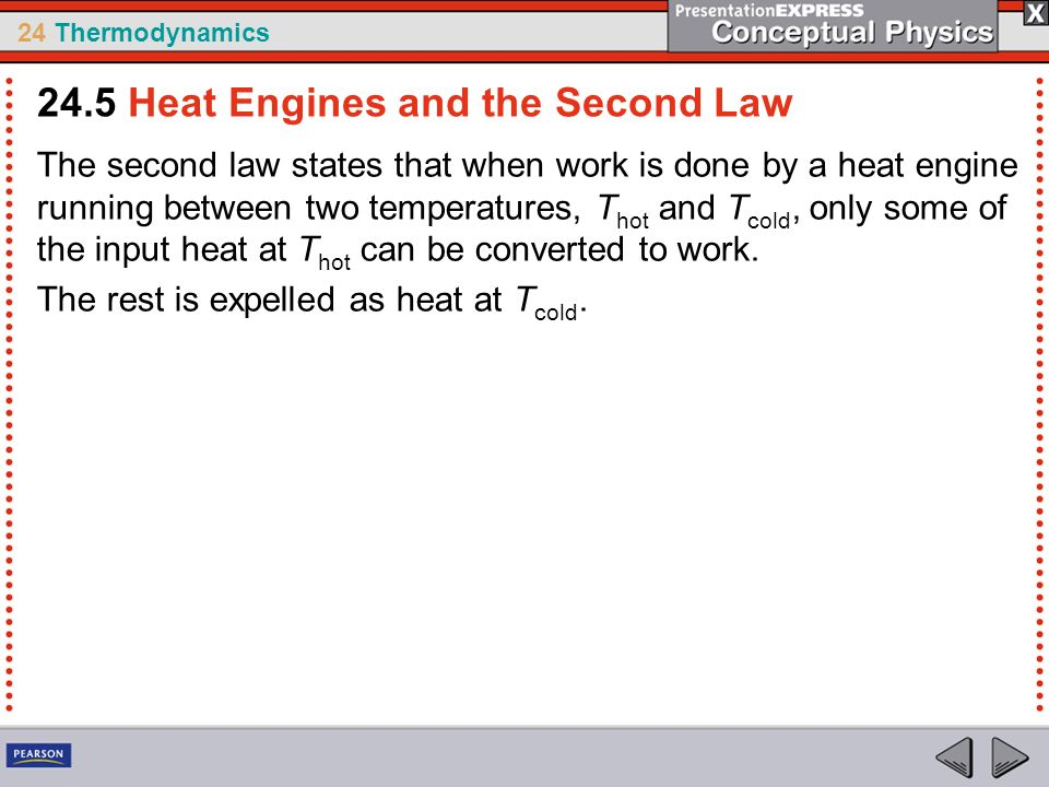 24.5 Heat Engines and the Second Law