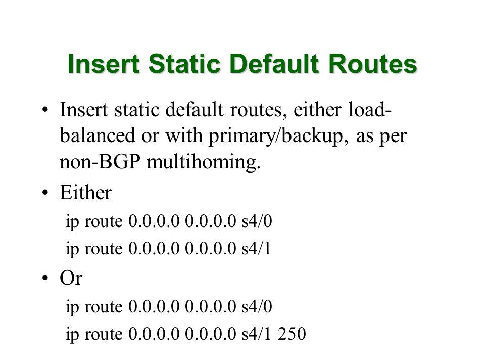 Insert Static Default Routes