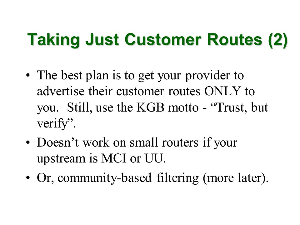 Taking Just Customer Routes (2)