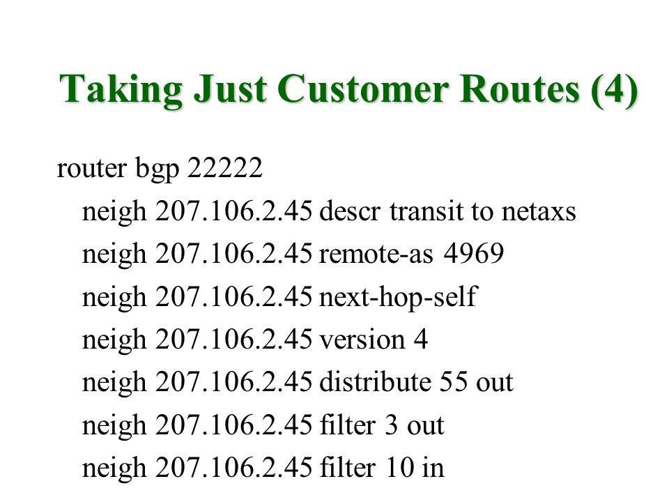 Taking Just Customer Routes (4)
