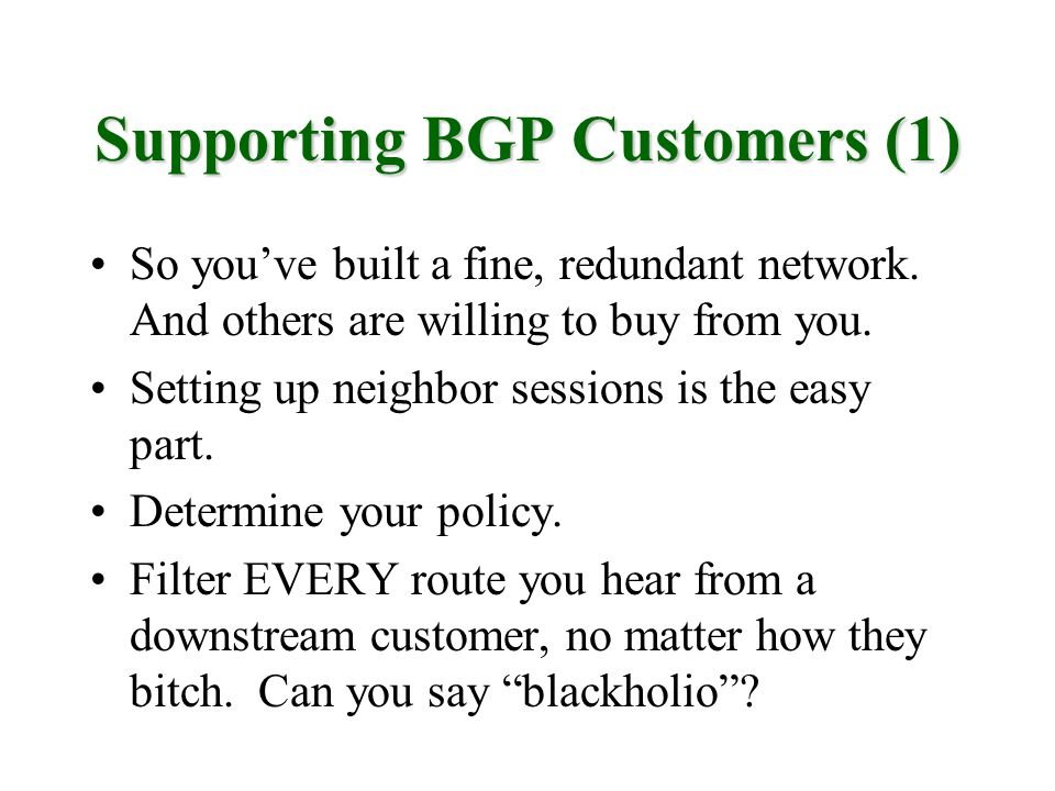 Supporting BGP Customers (1)