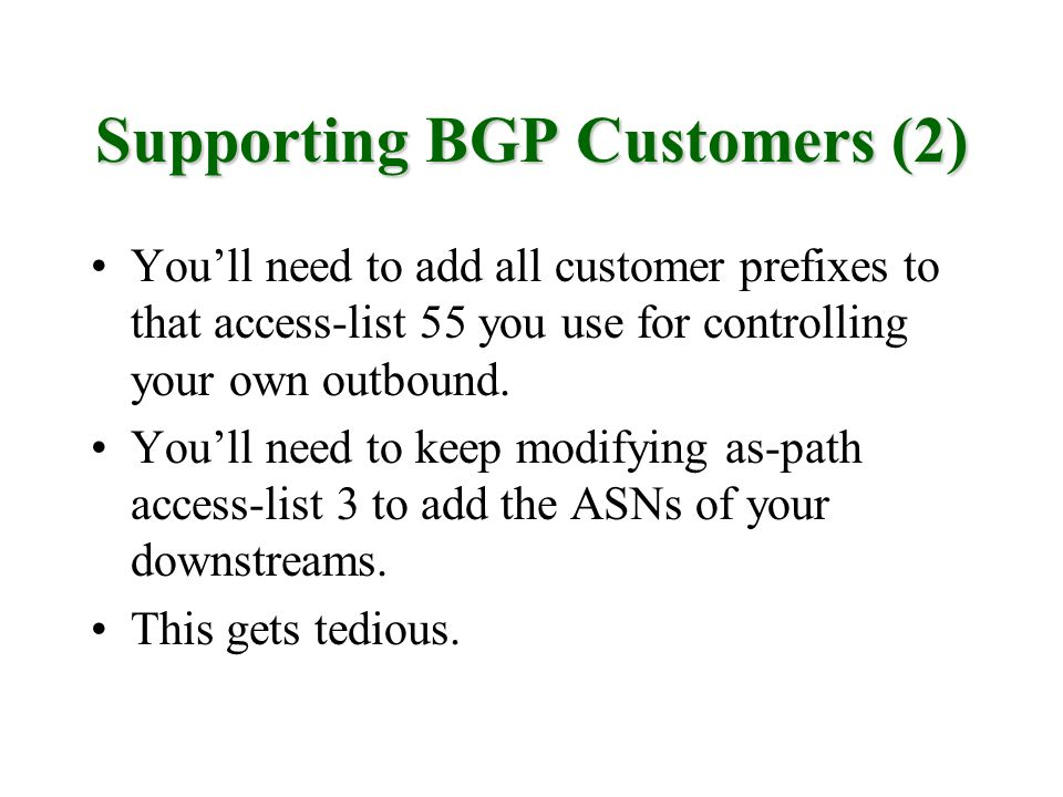 Supporting BGP Customers (2)