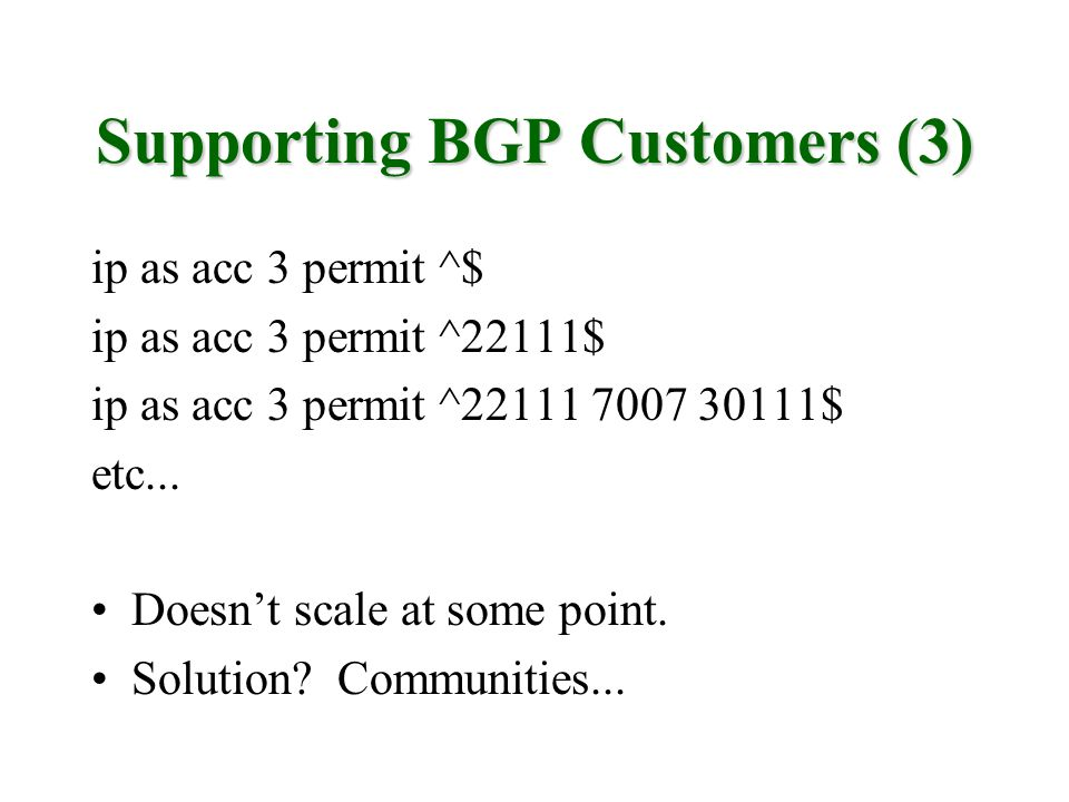 Supporting BGP Customers (3)