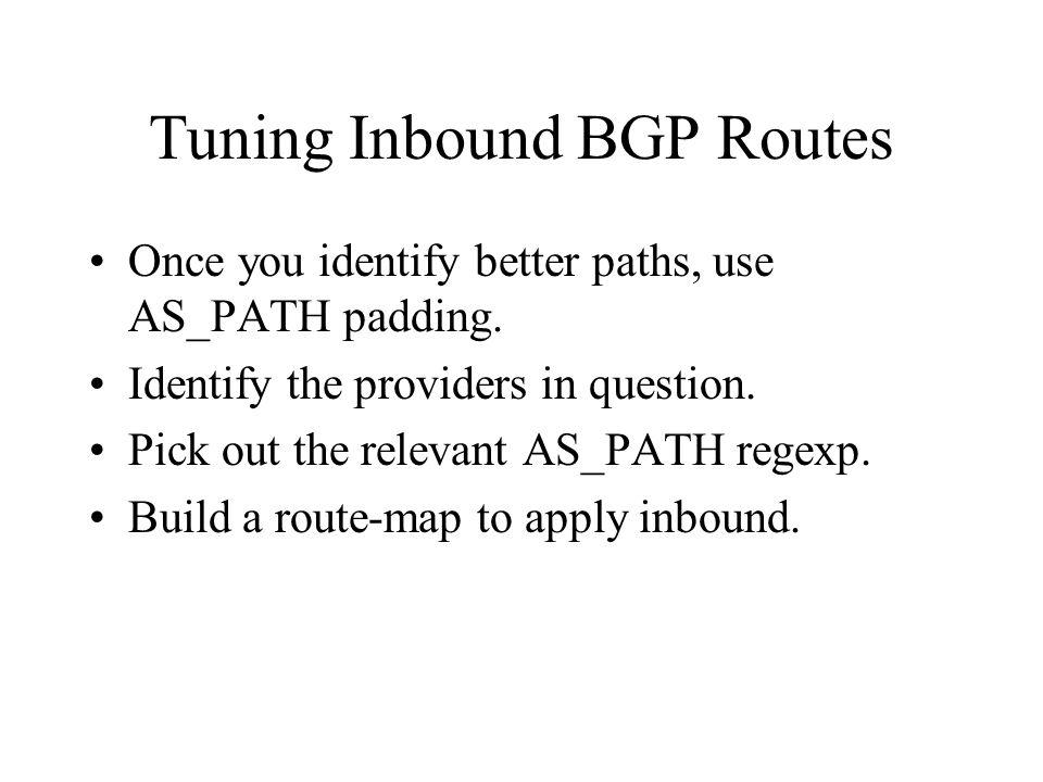 Tuning Inbound BGP Routes