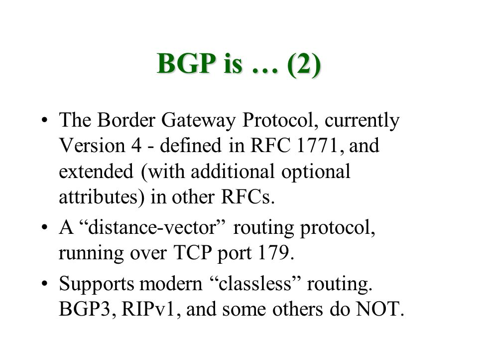 BGP is … (2)