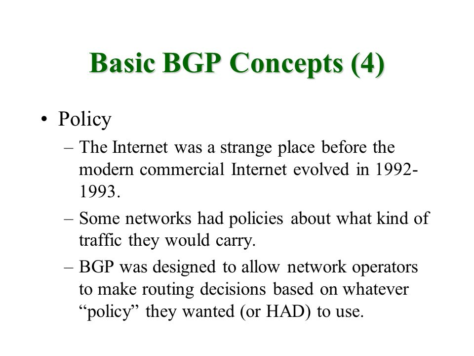 Basic BGP Concepts (4) Policy
